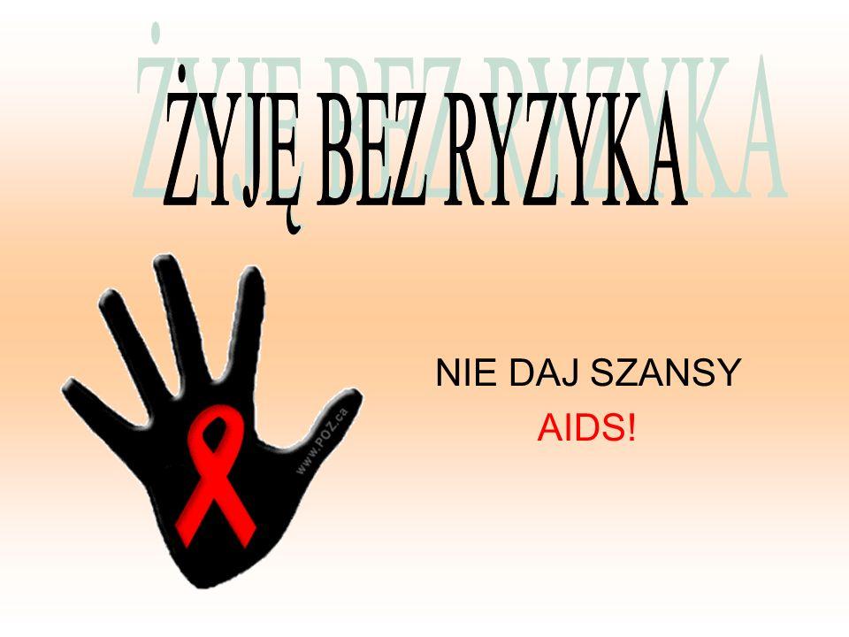 HIV i AIDS a dzieci 1.Dzieci zakażone HIV lub chore na AIDS potrzebują miłości, wsparcia oraz życia w normalnych warunkach.