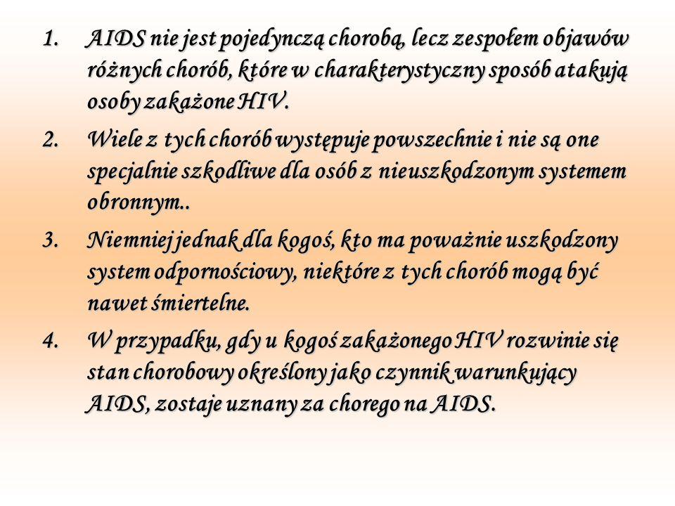 Przebieg choroby W pierwszym etapie po zarażeniu wirusem HIV wylęganie się nie daje objawów chorobowych, ale już wtedy nosiciel zaraża.