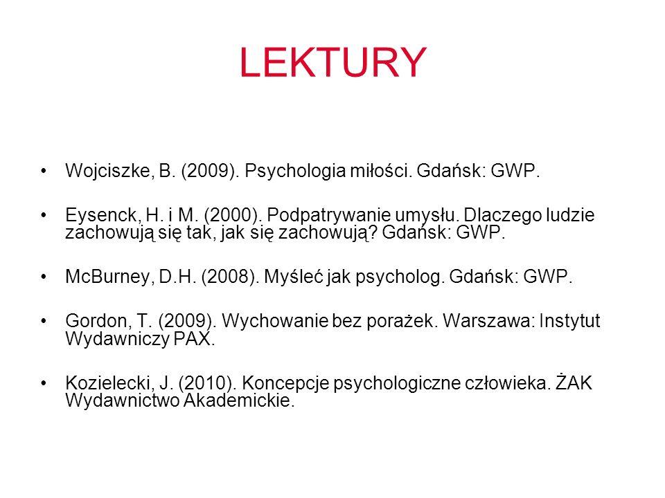 LEKTURY Wojciszke, B. (2009). Psychologia miłości.