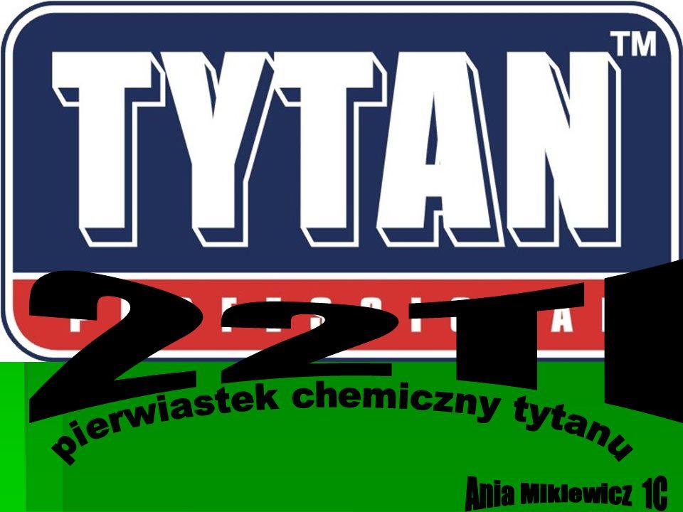 Tytan (Ti, łac.