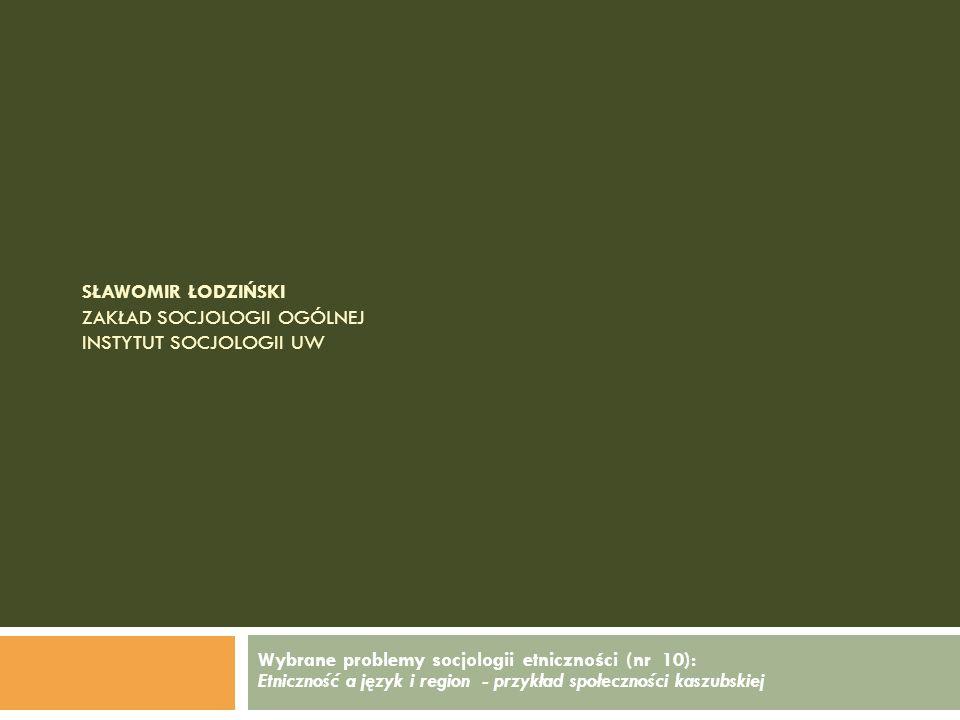 Wybrane problemy socjologii etniczności – nr 7 11. Ojcze NaszOjcze Nasz w języku kaszubskim