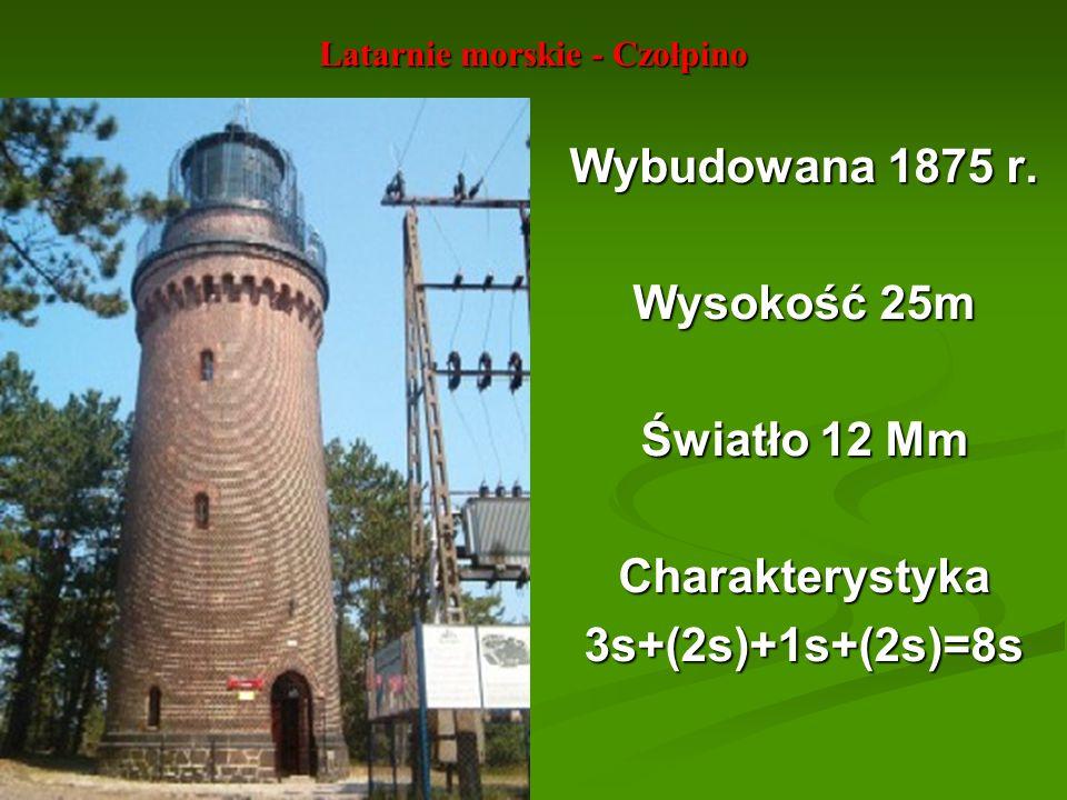 Latarnie morskie - Czołpino Wybudowana 1875 r. Wysokość 25m Światło 12 Mm Charakterystyka3s+(2s)+1s+(2s)=8s