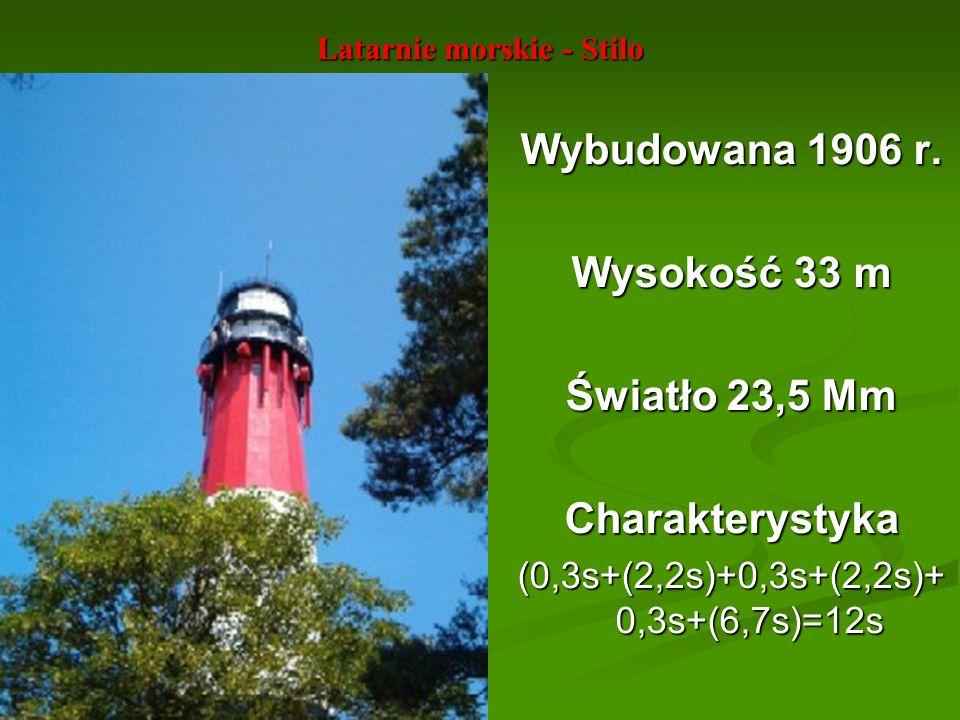 Latarnie morskie - Stilo Wybudowana 1906 r. Wysokość 33 m Światło 23,5 Mm Charakterystyka (0,3s+(2,2s)+0,3s+(2,2s)+ 0,3s+(6,7s)=12s