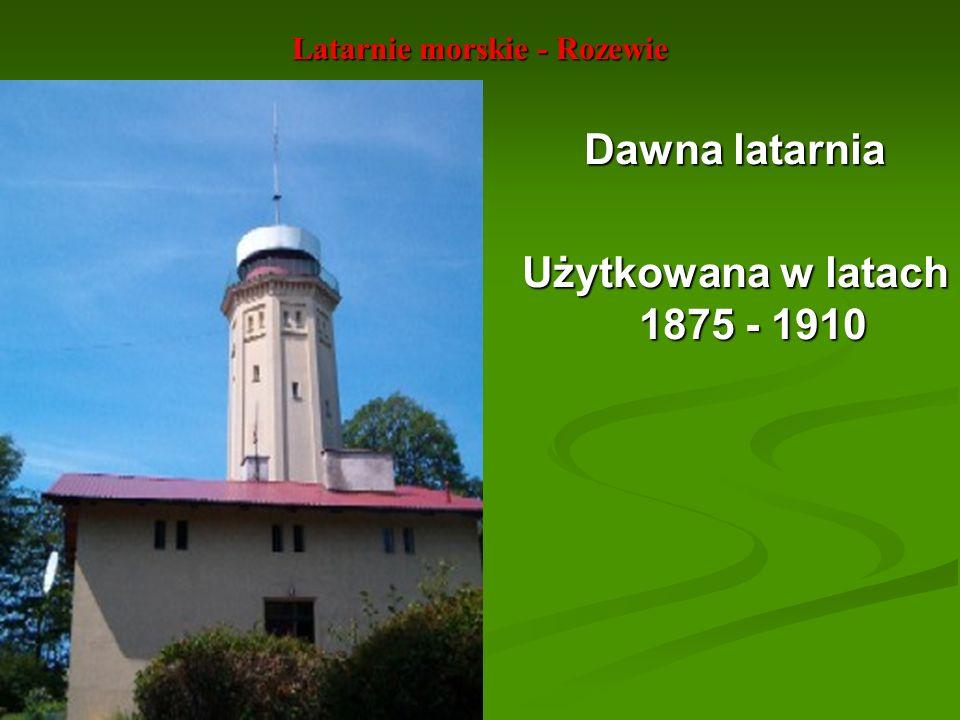Latarnie morskie - Rozewie Dawna latarnia Użytkowana w latach 1875 - 1910