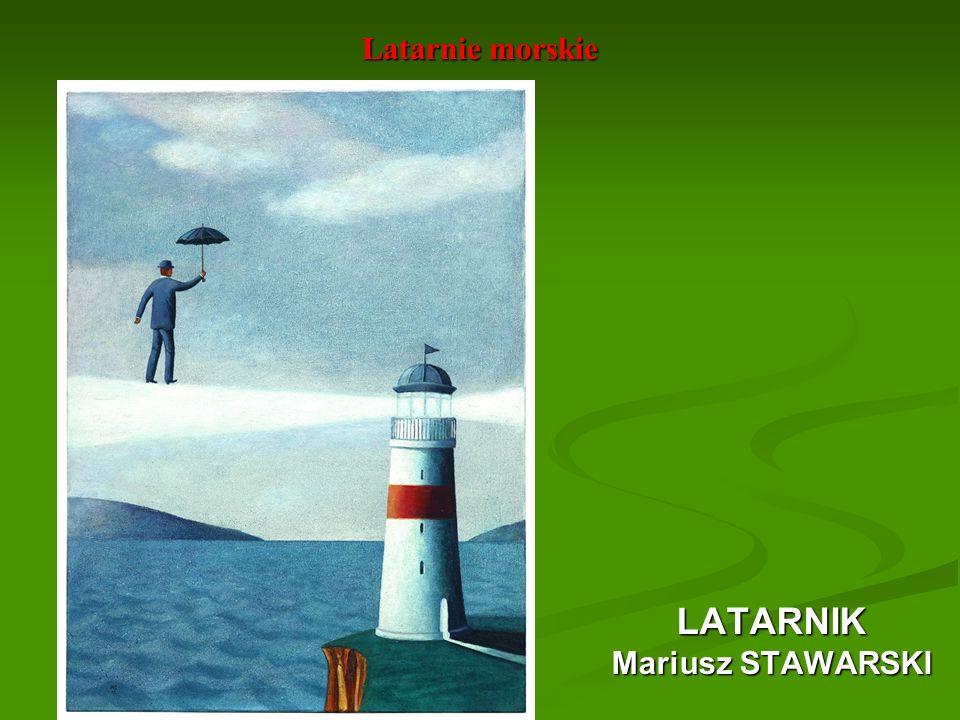 Latarnie morskie LATARNIK Mariusz STAWARSKI
