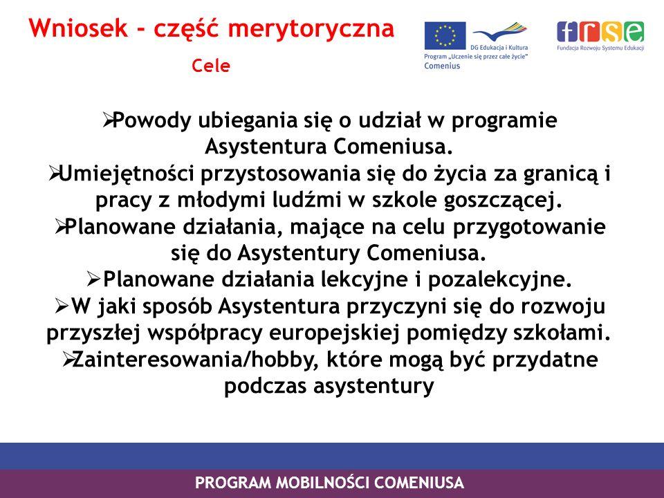 Powody ubiegania się o udział w programie Asystentura Comeniusa. Umiejętności przystosowania się do życia za granicą i pracy z młodymi ludźmi w szkole