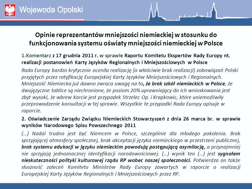 Opinie reprezentantów mniejszości niemieckiej w stosunku do funkcjonowania systemu oświaty mniejszości niemieckiej w Polsce 1.Komentarz z 17 grudnia 2