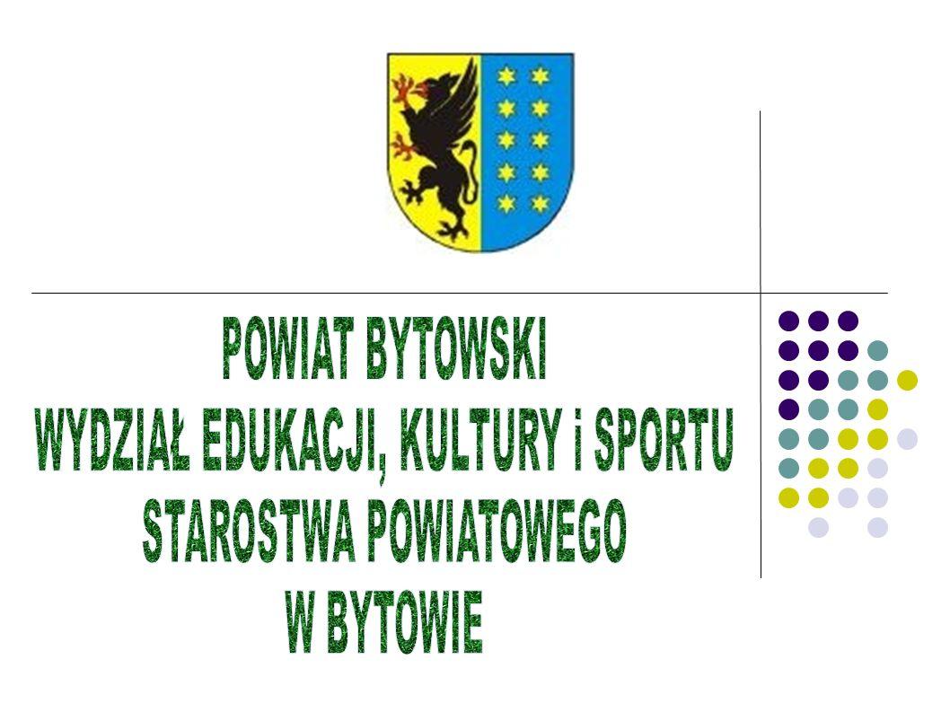 PREZENTUJE: OFERTĘ EDUKACYJNĄ SZKÓŁ PONADGIMNAZJALNYCH prowadzonych przez Powiat Bytowski na rok szkolny 2013/2014