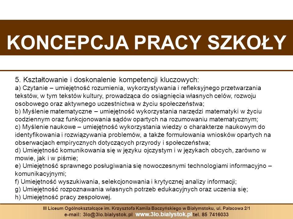 III Liceum Ogólnokształcące im.Krzysztofa Kamila Baczyńskiego w Białymstoku, ul.