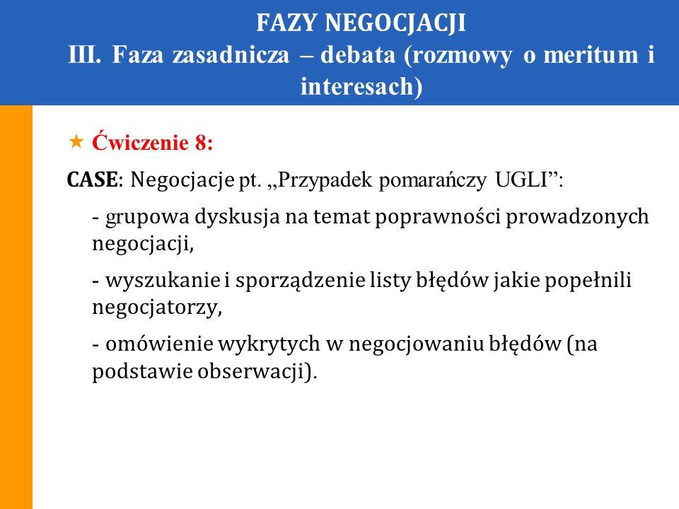 FAZY NEGOCJACJI III.