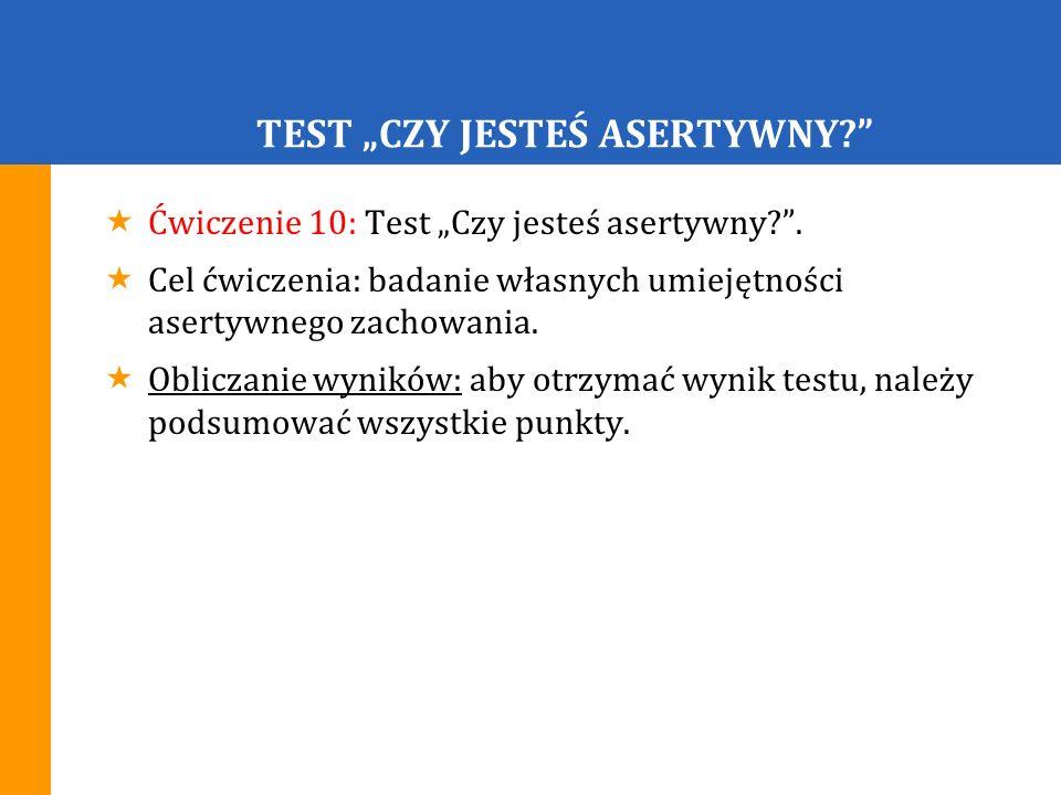 TEST CZY JESTEŚ ASERTYWNY.