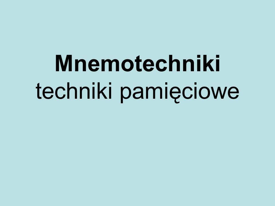 Mnemotechniki techniki pamięciowe