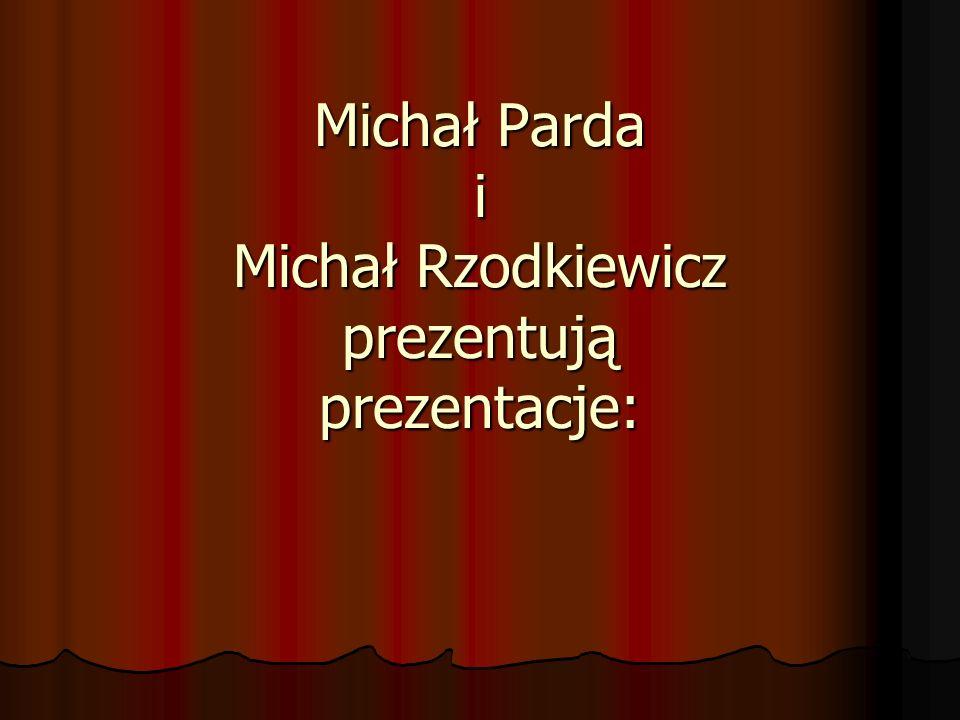 Michał Parda i Michał Rzodkiewicz prezentują prezentacje: