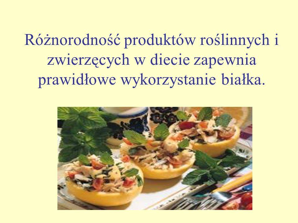 Różnorodność produktów roślinnych i zwierzęcych w diecie zapewnia prawidłowe wykorzystanie białka.