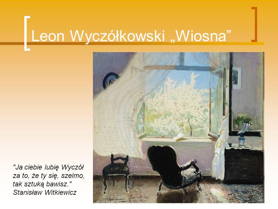 Leon Wyczółkowski Wiosna
