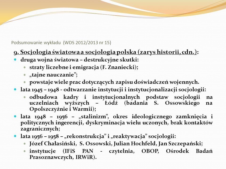 Podsumowanie wykładu (WDS 2012/2013 nr 15) 10.