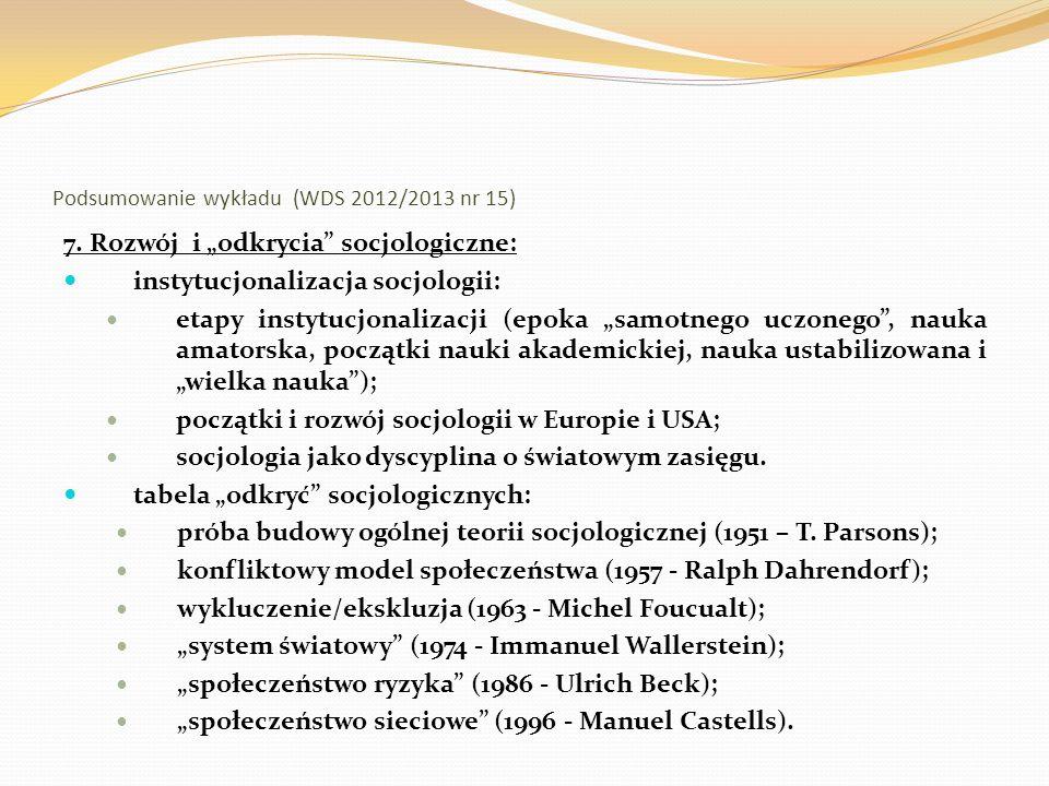 Podsumowanie wykładu (WDS 2012/2013 nr 15) 8.