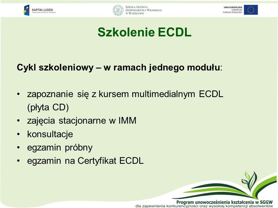Szkolenie ECDL Cykl szkoleniowy – w ramach jednego modułu: zapoznanie się z kursem multimedialnym ECDL (płyta CD) zajęcia stacjonarne w IMM konsultacj