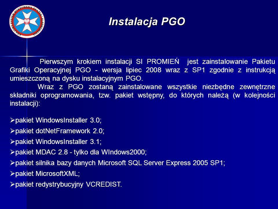 Instalacja SI PROMIEŃ Na stacji roboczej zainstalowane i skonfigurowane powinno być oprogramowanie: PGO (jest ono niezbędne do funkcjonowania systemu, odpowiada za zobrazowanie obiektów na mapie); Promień (jest ono niezbędne do funkcjonowania systemu, odpowiada za przetwarzanie meldunków NBC, kalkulacje oraz ocenę sytuacji skażeń); PromienService (jest ono niezbędne do funkcjonowania systemu, odpowiada za wymianę meldunków NBC pomiędzy ogniwami systemu); Edytor Danych (wykorzystywane jest do definiowania struktury wojsk w bazie danych o wojskach).