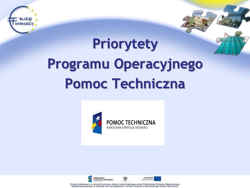 Priorytety Programu Operacyjnego Pomoc Techniczna