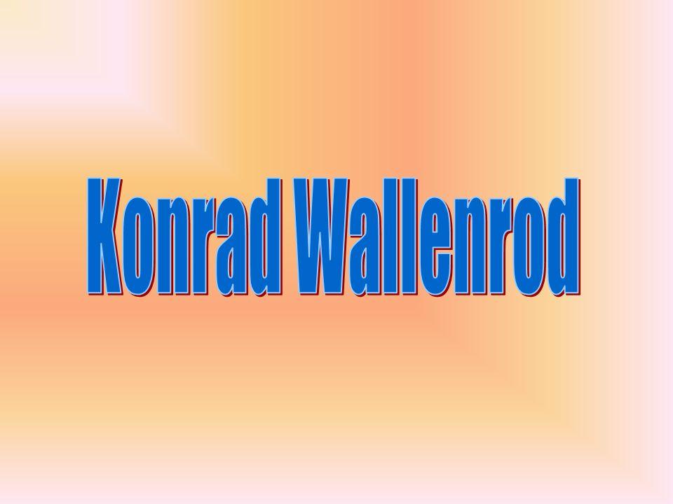 Adam Mickiewicz Konrad Wallenrod to powieść poetycka Adama Mickiewicza wydana w 1828r.