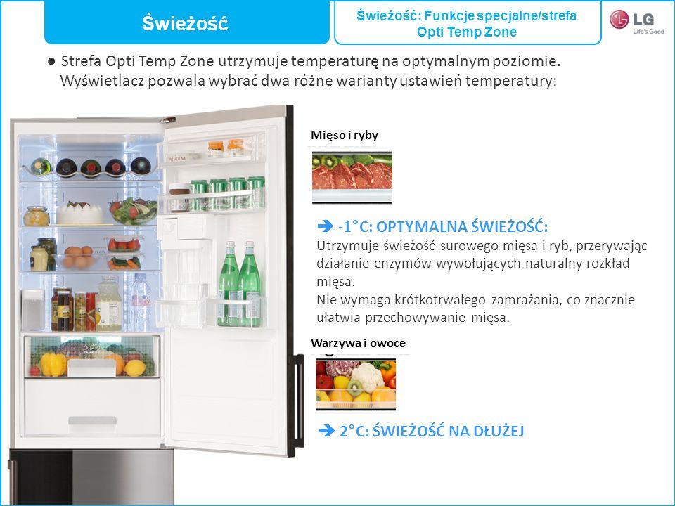 -1°C: OPTYMALNA ŚWIEŻOŚĆ: Utrzymuje świeżość surowego mięsa i ryb, przerywając działanie enzymów wywołujących naturalny rozkład mięsa. Nie wymaga krót