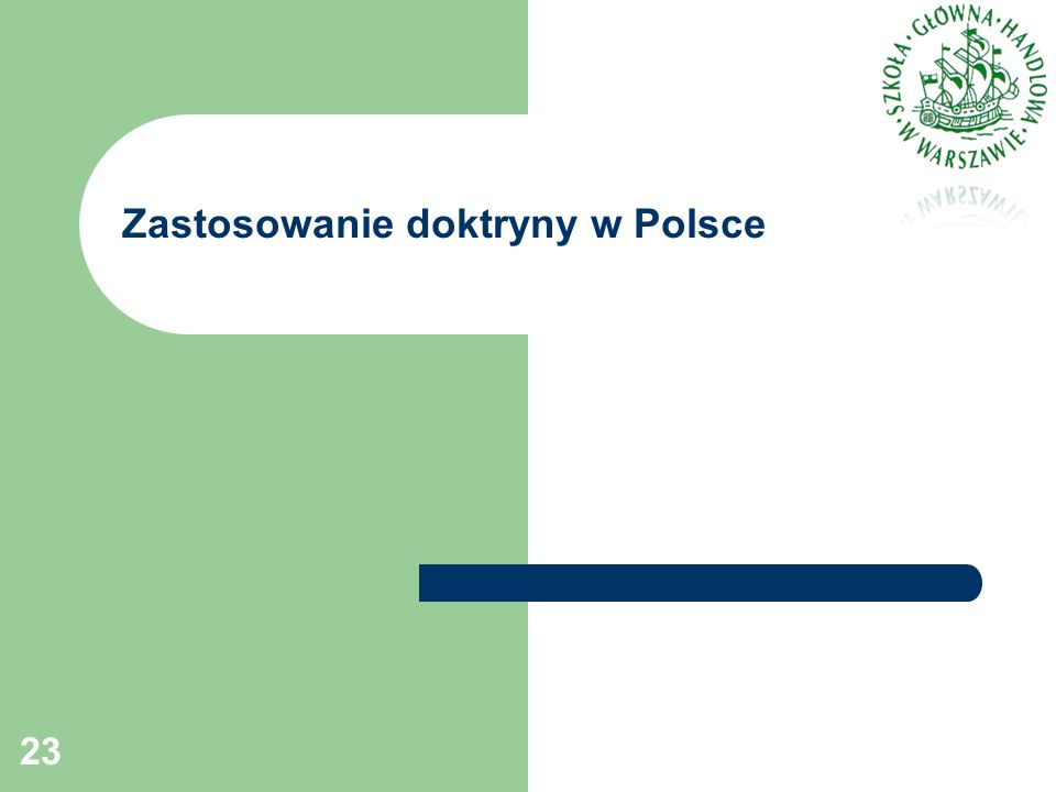 Zastosowanie doktryny w Polsce 23