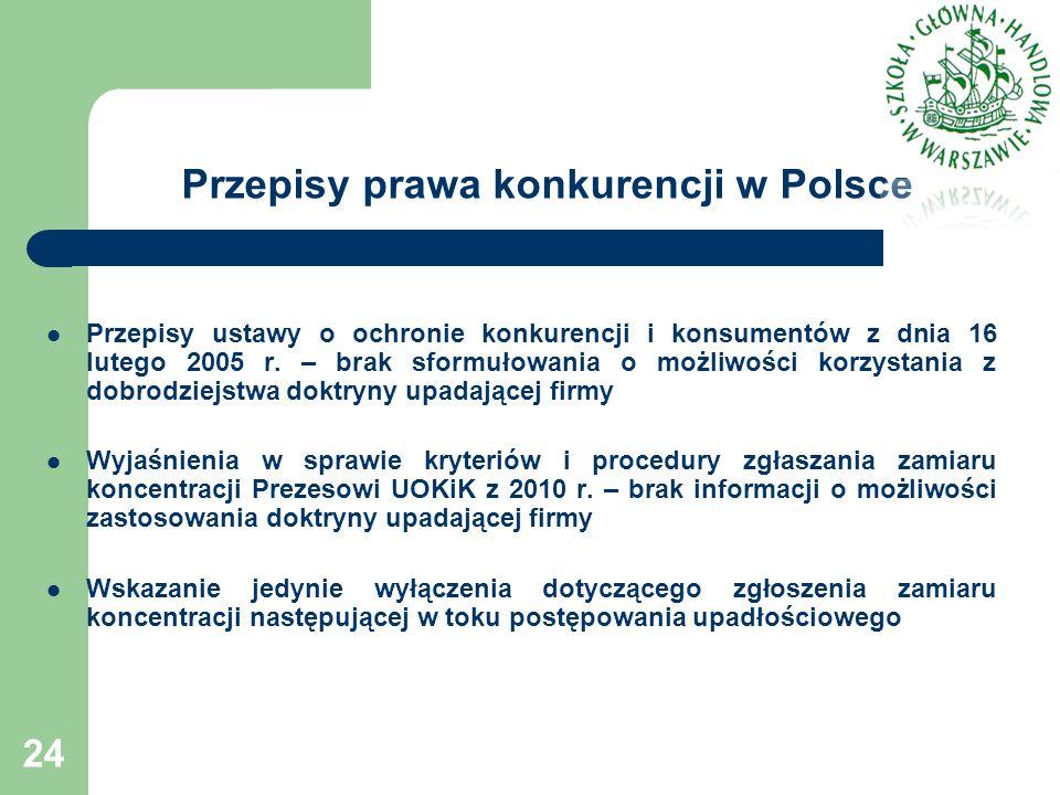 Przepisy prawa konkurencji w Polsce Przepisy ustawy o ochronie konkurencji i konsumentów z dnia 16 lutego 2005 r. – brak sformułowania o możliwości ko