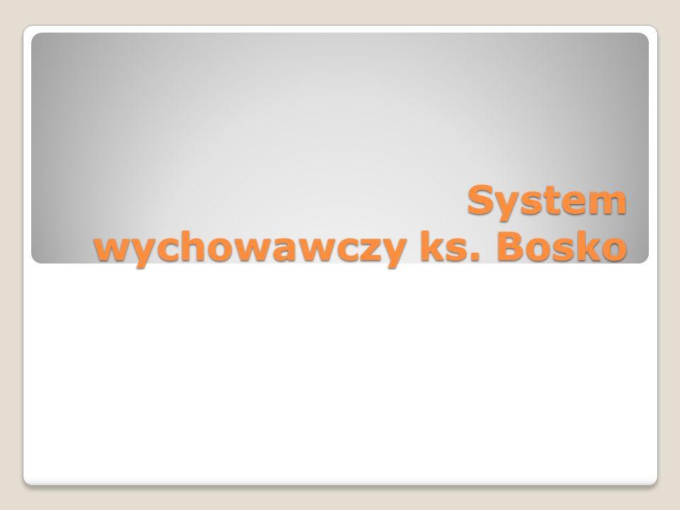 System wychowawczy ks.