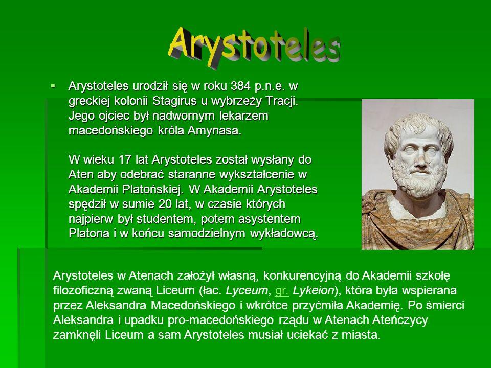 Arystoteles urodził się w roku 384 p.n.e. w greckiej kolonii Stagirus u wybrzeży Tracji. Jego ojciec był nadwornym lekarzem macedońskiego króla Amynas