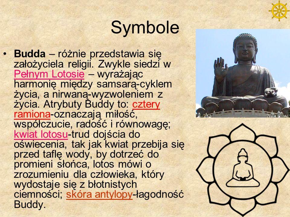 Symbole Koło DharmyOdcisk stóp Buddy i drzewo bodhi – znajdują się przy stupie (świątyni buddyjskiej) w Bodhgaja; drzewo oświecenia, pod którym rozmyślał Budda, gdy odkrył Koło Dharmy, mimo że niszczone, rośnie ciągle z sadzonki od pierwotnego drzewa z czasów Buddy.
