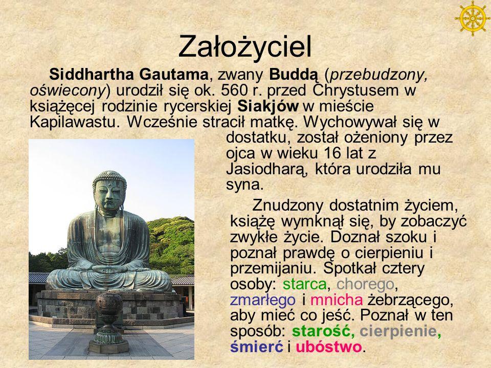 Założyciel Siddhartha postanowił stać się żebrzącym mnichem u hinduistycznych ascetów, którzy nauczyli go pościć i medytować.