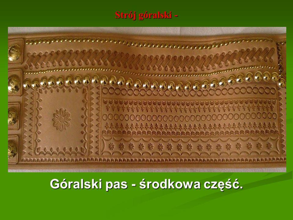 Strój góralski - Góralski pas - środkowa część.
