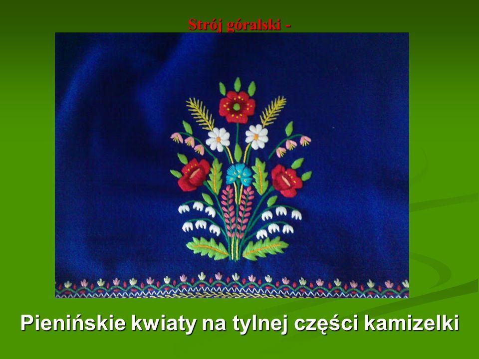 Strój góralski - Pienińskie kwiaty na tylnej części kamizelki