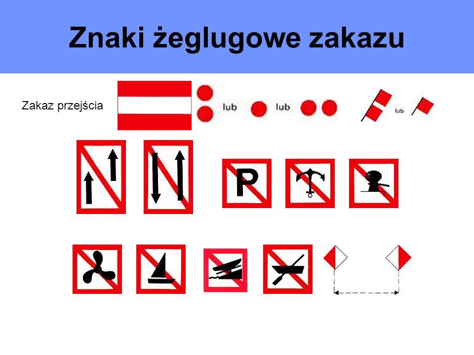 Znaki żeglugowe zakazu Zakaz przejścia