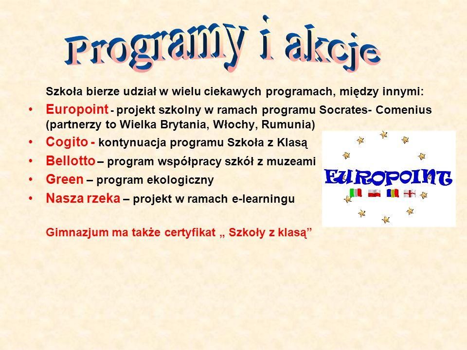 Szkoła bierze udział w wielu ciekawych programach, między innymi: Europoint - projekt szkolny w ramach programu Socrates- Comenius (partnerzy to Wielk