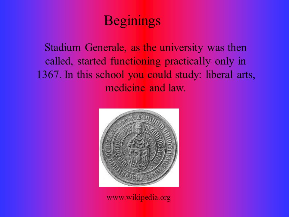 Stadium Generale, as the university was then called, started functioning practically only in 1367.