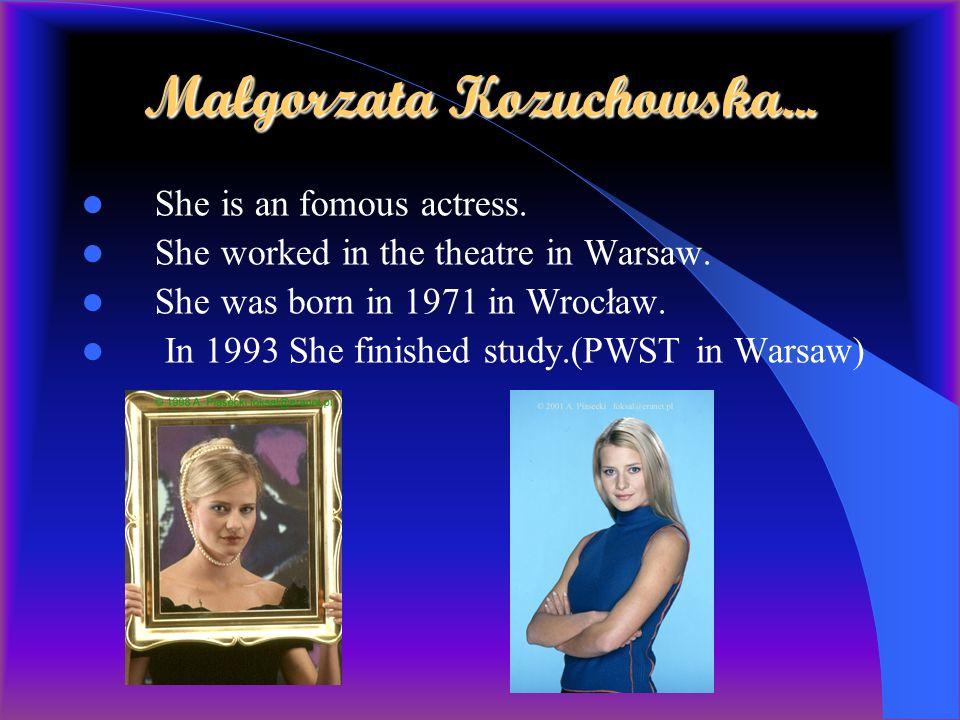 Prezentation about Małgorzata Kozuchowska Joanna Michalska