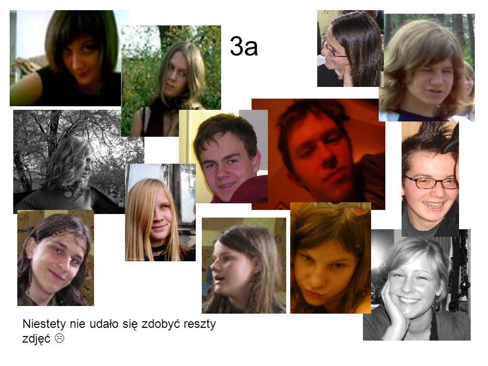 3a Niestety nie udało się zdobyć reszty zdjęć