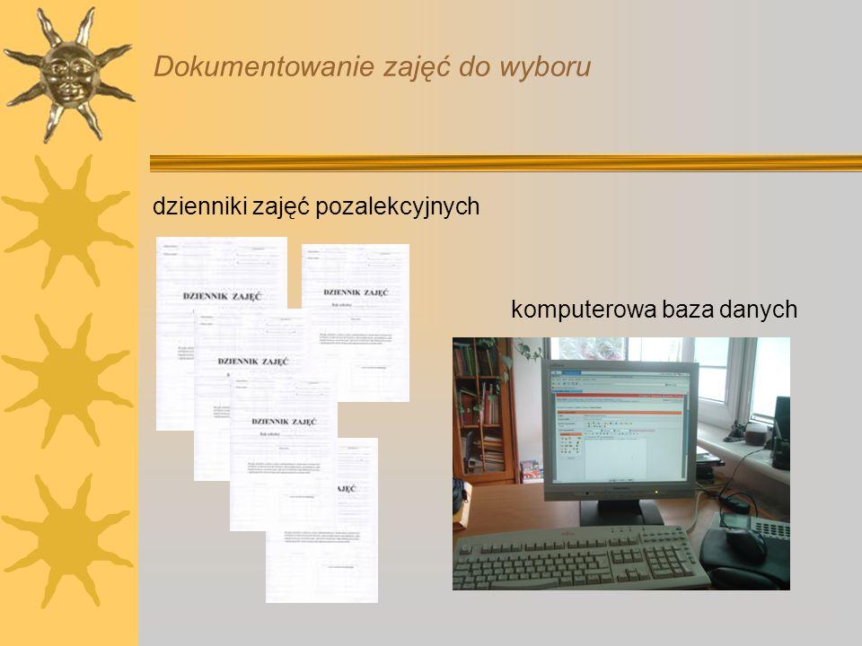 Dokumentowanie zajęć do wyboru dzienniki zajęć pozalekcyjnych komputerowa baza danych