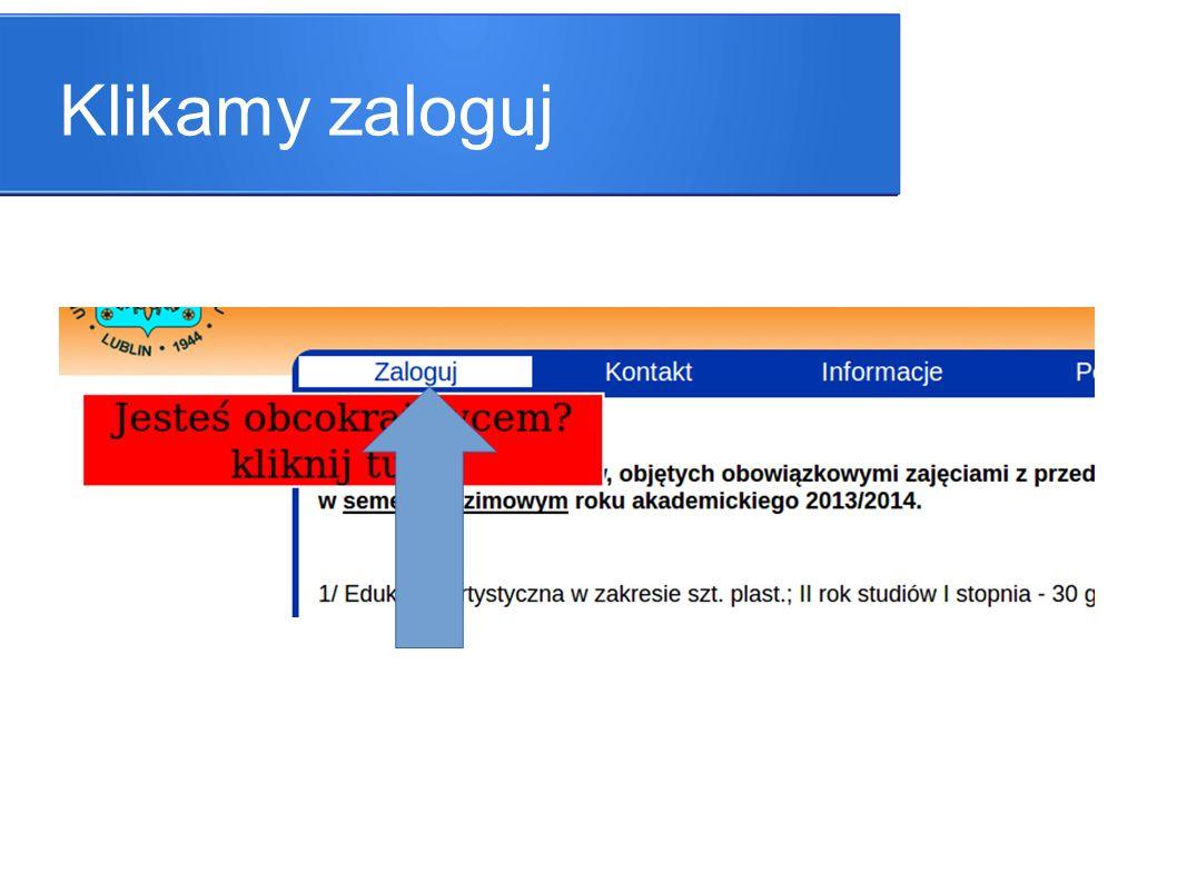 Podajemy dane login i hasło i klikamy zaloguj