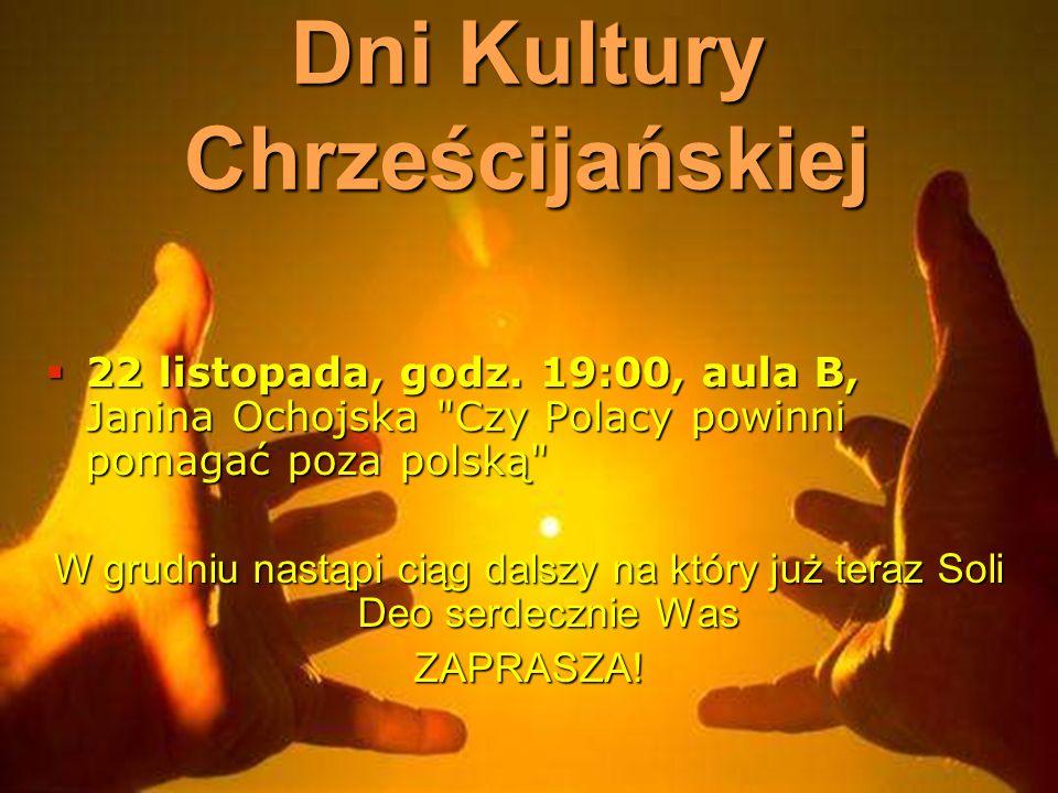 Dni Kultury Chrześcijańskiej 22 listopada, godz.