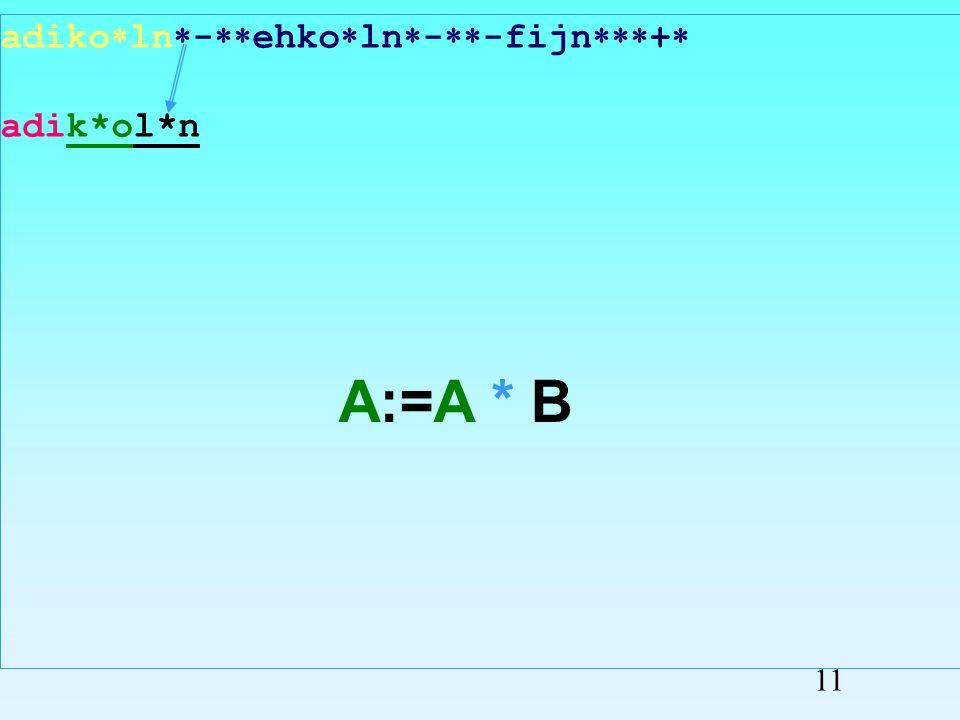adiko ln - ehko ln - -fijn + adik*oln Przepisywanie symboli 10