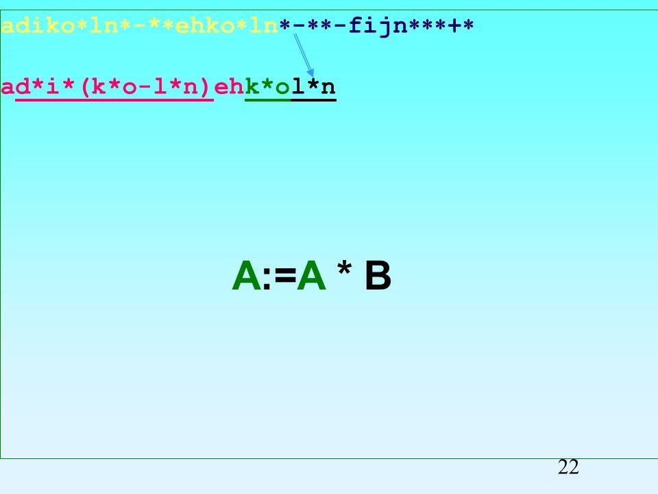 adiko ln -* ehko ln - -fijn + ad*i*(k*o-l*n)ehk*oln Przepisywanie symboli 21