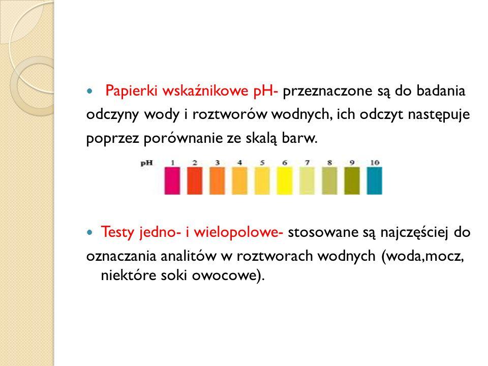 Papierki wskaźnikowe pH- przeznaczone są do badania odczyny wody i roztworów wodnych, ich odczyt następuje poprzez porównanie ze skalą barw. Testy jed