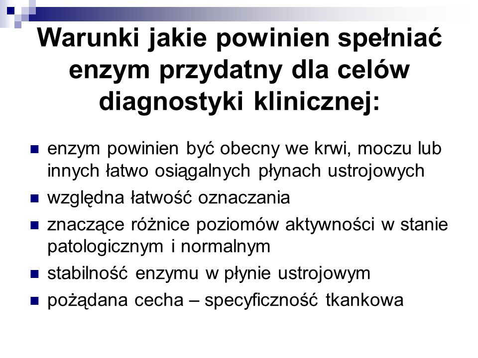 Cele diagnostyki enzymologicznej monitorowanie przebiegu chorób rozpoznawanie chorób prognozowanie