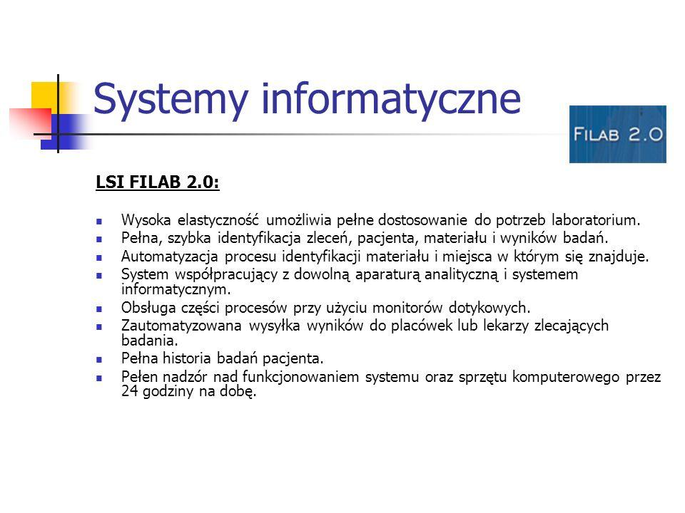 Systemy informatyczne LSI FILAB 2.0: Wysoka elastyczność umożliwia pełne dostosowanie do potrzeb laboratorium. Pełna, szybka identyfikacja zleceń, pac