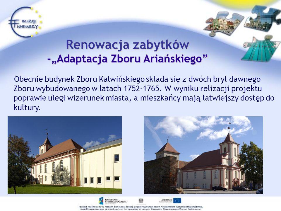 Obecnie budynek Zboru Kalwińskiego składa się z dwóch brył dawnego Zboru wybudowanego w latach 1752-1765. W wyniku relizacji projektu poprawie uległ w