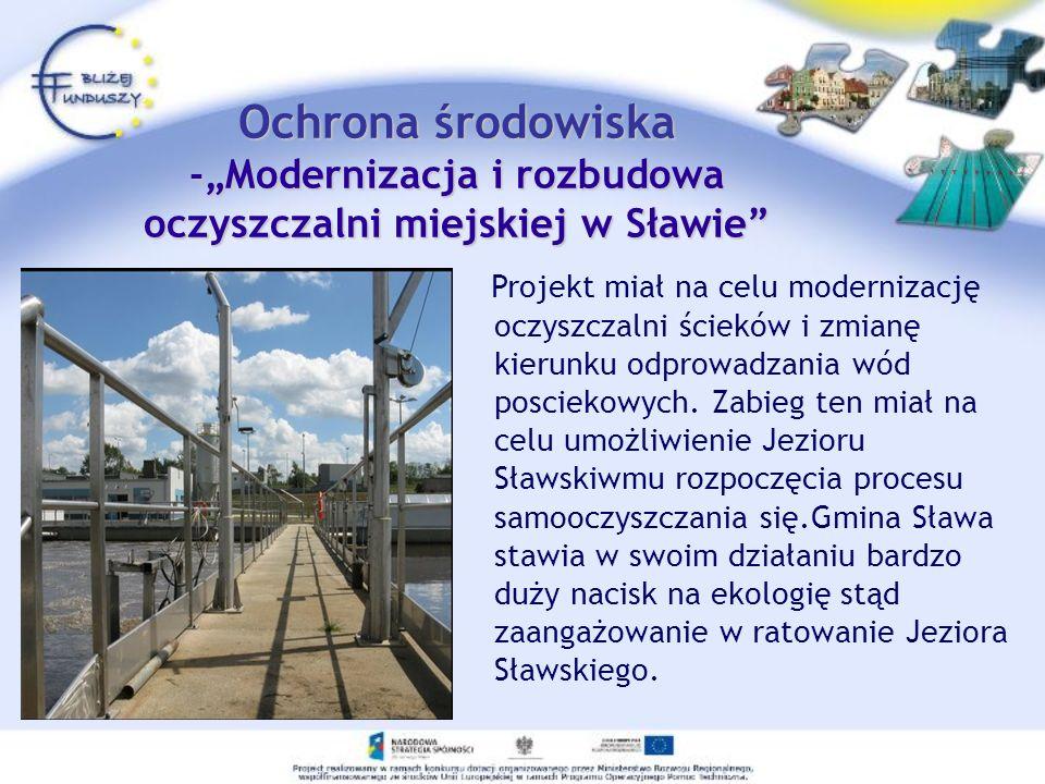 Projekt miał na celu modernizację oczyszczalni ścieków i zmianę kierunku odprowadzania wód posciekowych. Zabieg ten miał na celu umożliwienie Jezioru