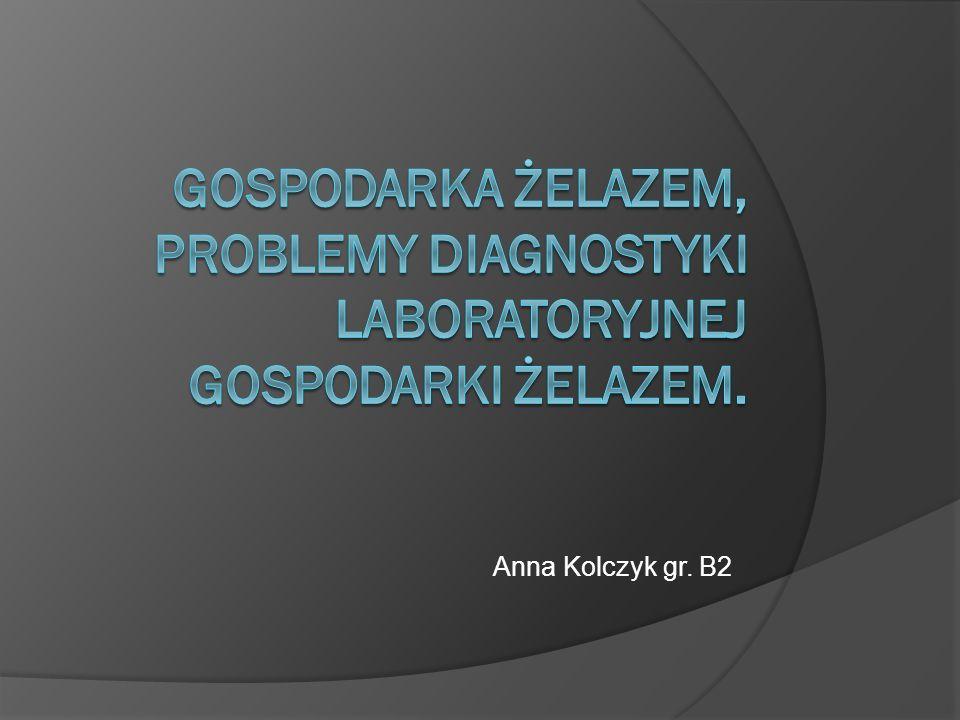 Żelazo w diagnostyce Pozwala na zdiagnozowanie wrodzonej hemochromatozy.